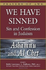We Have Sinned:  Sin and Confession in Judaism by Rabbi Lawrence A. Hoffman
