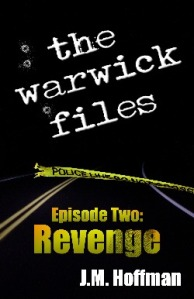 The Warwick Files:  Revenge